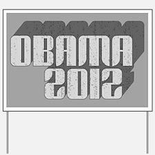 Gray Obama 3D 2012 Yard Sign
