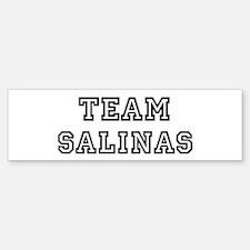 Team Salinas Bumper Bumper Bumper Sticker
