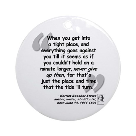 Stowe Never Quote Ornament (Round)