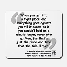 Stowe Never Quote Mousepad