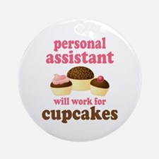 Funny Personal Assistant Ornament (Round)