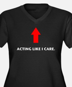 Acting Like I Care Women's Plus Size V-Neck Dark T