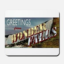 Greetings from Wonderfalls Mousepad