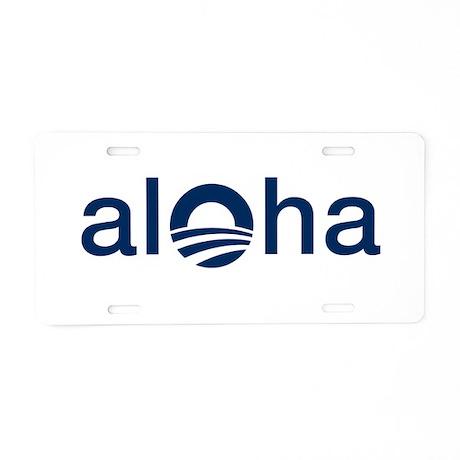 Obama ALOHA - Aluminum License Plate