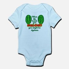 You Might Be Dyslexic Infant Bodysuit