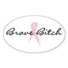 Brave Bitch Breast Cancer Awareness Decal