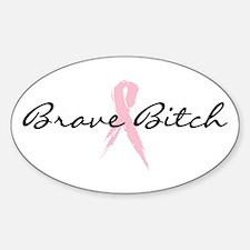 Brave Bitch Breast Cancer Awareness Sticker (Oval)