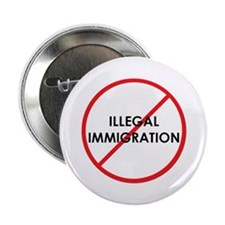 "No Illegal Immigration 2.25"" Button"