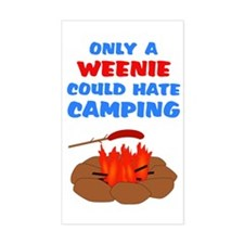Only Weenie Hates Camping Decal