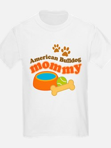 American Bulldog Mommy Pet Gift T-Shirt
