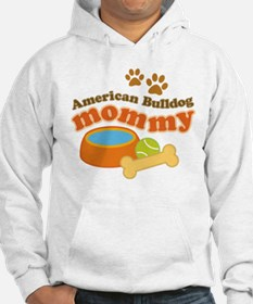 American Bulldog Mommy Pet Gift Hoodie Sweatshirt