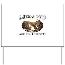 American River Yard Sign