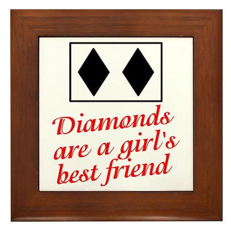 Diamonds: girl's best friend Framed Tile
