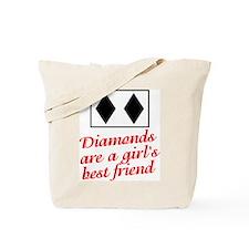 Diamonds: girl's best friend Tote Bag
