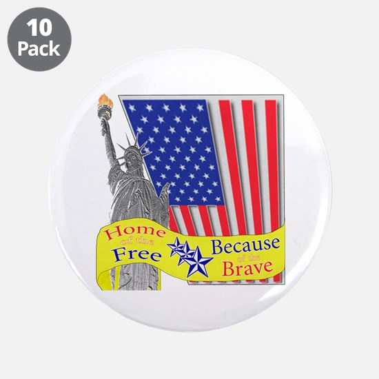 """Home of the Free Because of t 3.5"""" Button (10 pack"""