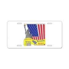 Home of the Free Because of t Aluminum License Pla