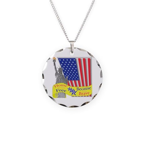 Home of the Free Because of t Necklace Circle Char