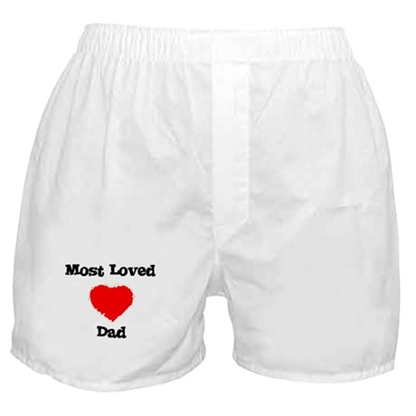 Most Loved Dad Boxer Shorts