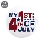 "My 1st 4th of July 3.5"" Button (10 pack)"