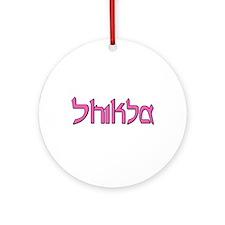 Shiksa Ornament (Round)
