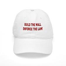 Build the Wall Enforce the Law Baseball Cap