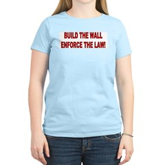 Build the Wall Enforce the Law Women's Pink T