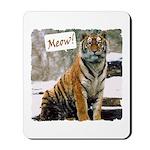 Tiger Meow Mousepad