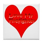 Love My Firefighter Tile Coaster