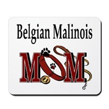 Belgian Malinois Mom Mousepad