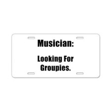 Musician Groupies Aluminum License Plate