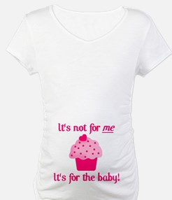 It's not for me Shirt