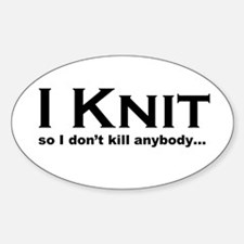 I KNIT... Decal