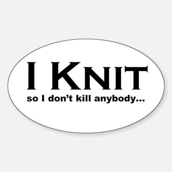 I KNIT... Sticker (Oval)