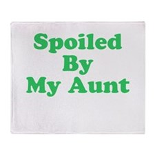 Spoiled By My Aunt Throw Blanket