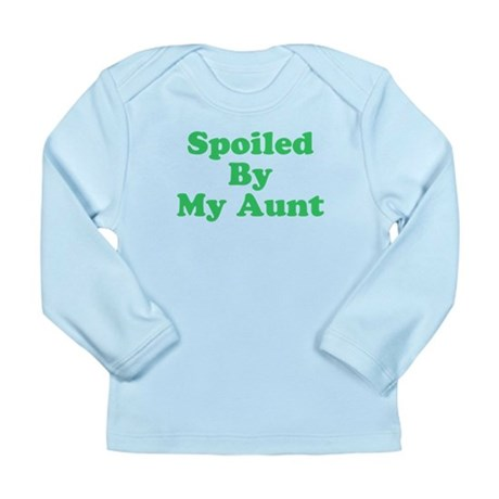 Spoiled By My Aunt Long Sleeve Infant T-Shirt