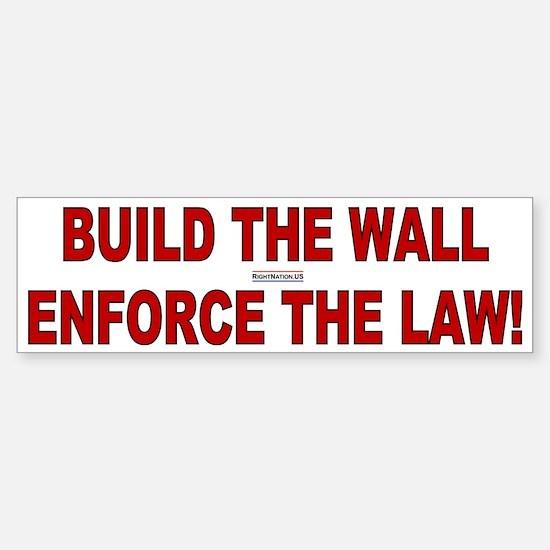 Build the Wall Enforce the Law Bumper Bumper Bumper Sticker