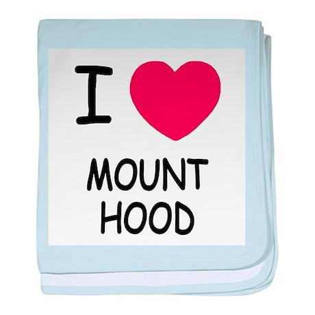 I heart mount hood baby blanket