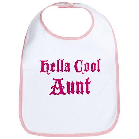 Hella Cool Aunt Bib