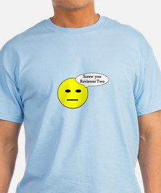 Screw you Reviewer Two T-Shirt