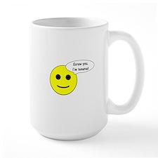 Screw you, I'm tenured Mug