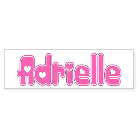 """Adrielle"" Bumper Sticker"