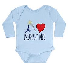 i love my pregnant wife Long Sleeve Infant Bodysui