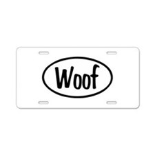 Woof Oval Aluminum License Plate