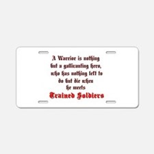 Warrior vs. Soldier Aluminum License Plate