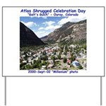 Atlas Shrugged Celebration Day Yard Sign