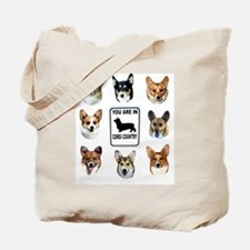 You Are in Corgi Country Tote Bag