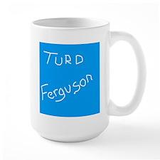 turdferguson Mugs