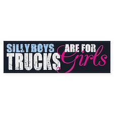 Silly Boys - Trucks Bumper Bumper Sticker