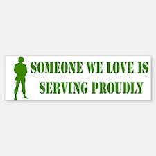 """""""Someone We Love"""" Bumper Bumper Bumper Sticker"""