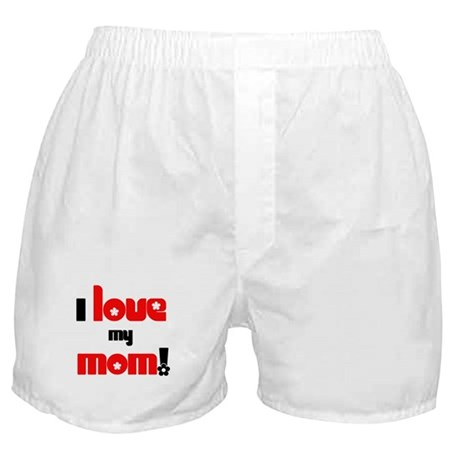 I Love my Mom Boxer Shorts